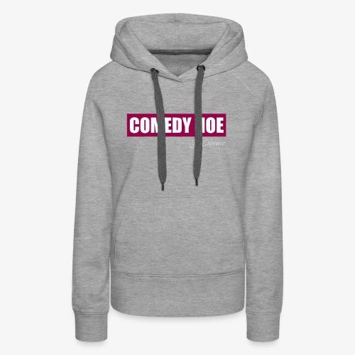 Jil Chrissie's Comedy Hoe - Women's Premium Hoodie