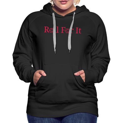 Roll For It Logo - Women's Premium Hoodie