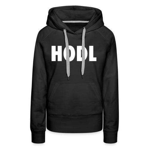 HODL - Women's Premium Hoodie