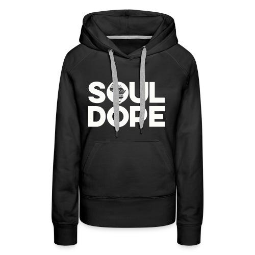souldope white tee - Women's Premium Hoodie