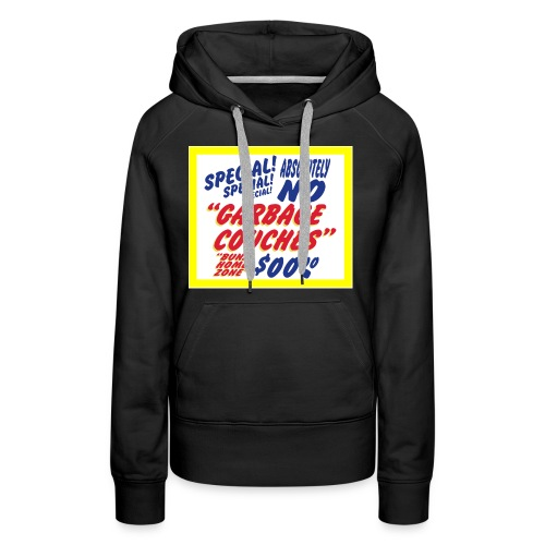 Bunz Home Zone Loyal Larry Garbage Couch - Women's Premium Hoodie