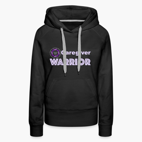 Caregiver Warrior - Women's Premium Hoodie