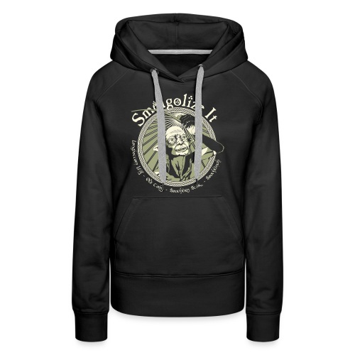 Smeagolize It! - Women's Premium Hoodie