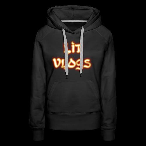 Lit Vlogs Glowing - Women's Premium Hoodie