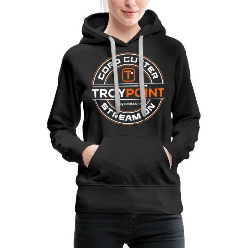 TROYPOINT Cord Cutter - Orange Logo - Women's Premium Hoodie