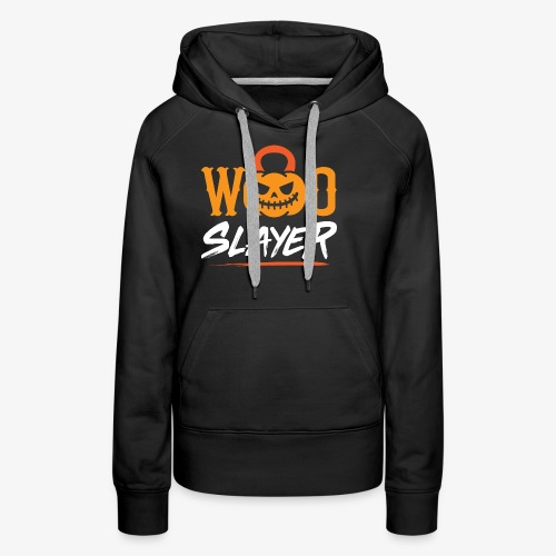 WOD Slay er Pumpkin - Women's Premium Hoodie