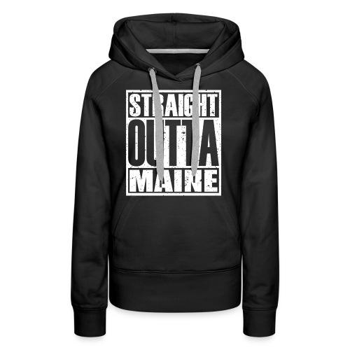 Straight Outta Maine - Women's Premium Hoodie