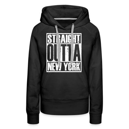 Straight Outta New York - Women's Premium Hoodie