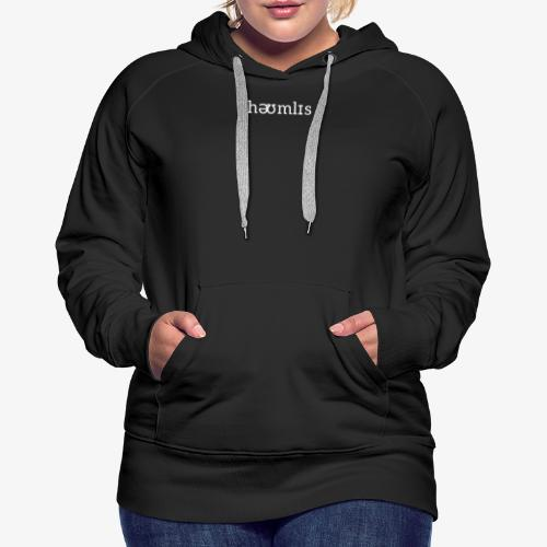 Homeless Pronunciation - Black - Women's Premium Hoodie