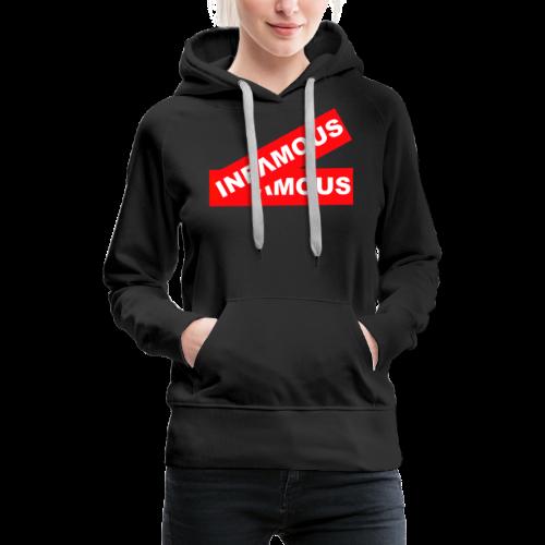 Infamous tag - Women's Premium Hoodie