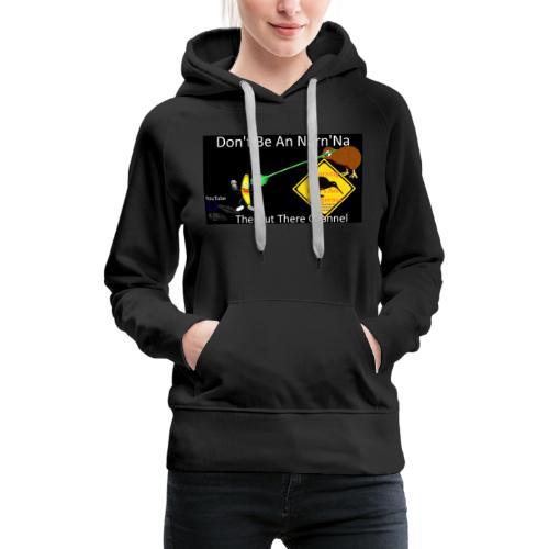 NarnNa1Tshirt - Women's Premium Hoodie