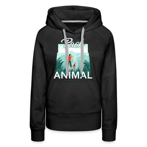 Life Is Really Good Pack Animal - Women's Premium Hoodie