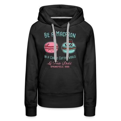 Be a Macaron - Women's Premium Hoodie