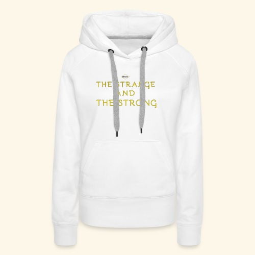 The Strange and The Strong Apparel - Women's Premium Hoodie