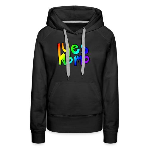 Yes Homo (Rainbow) - Women's Premium Hoodie