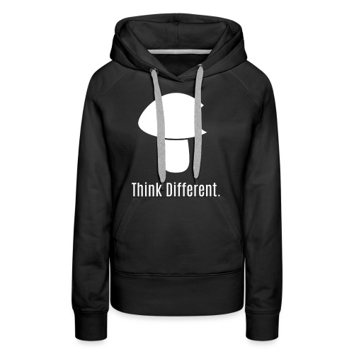 Think Different. - Women's Premium Hoodie