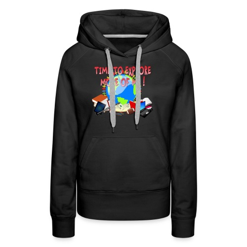 Time to Explore More of Me ! BACK TO SCHOOL - Women's Premium Hoodie