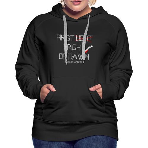 First Fright Of Dawn - Women's Premium Hoodie