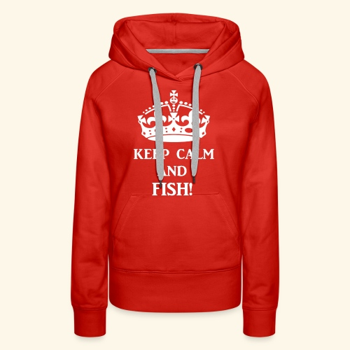 keep calm fish wht - Women's Premium Hoodie