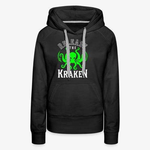 Release The Kraken - Women's Premium Hoodie