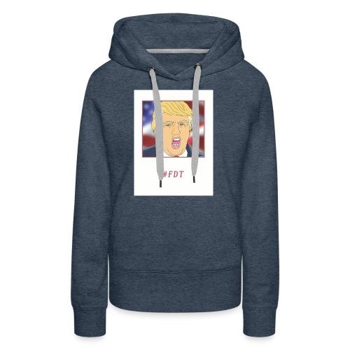 Fuck Donald Trump! - Women's Premium Hoodie