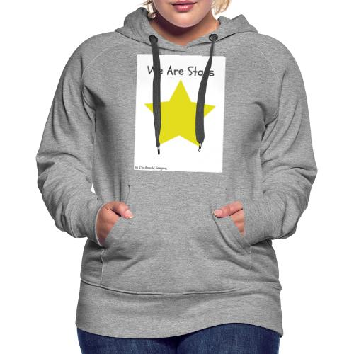 Hi I'm Ronald Seegers Collection-We Are Stars - Women's Premium Hoodie