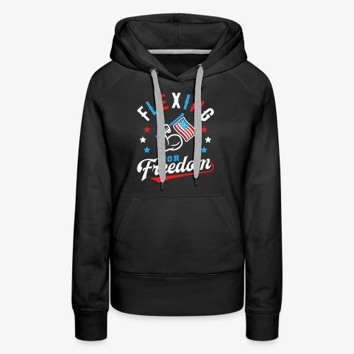 Flexing For Freedom - Women's Premium Hoodie