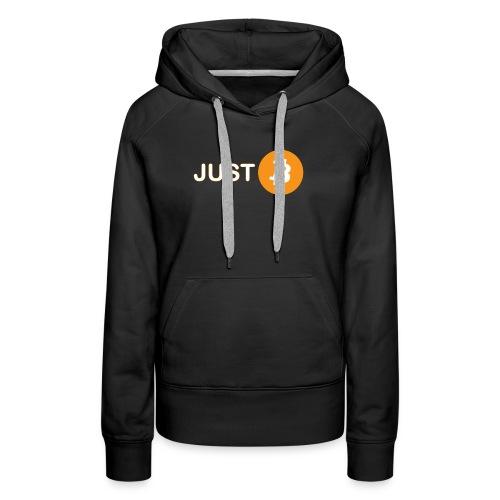 Just be - just Bitcoin - Women's Premium Hoodie