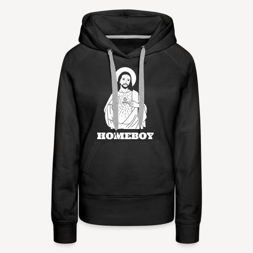 HOMEBOY (JESUS) - Women's Premium Hoodie