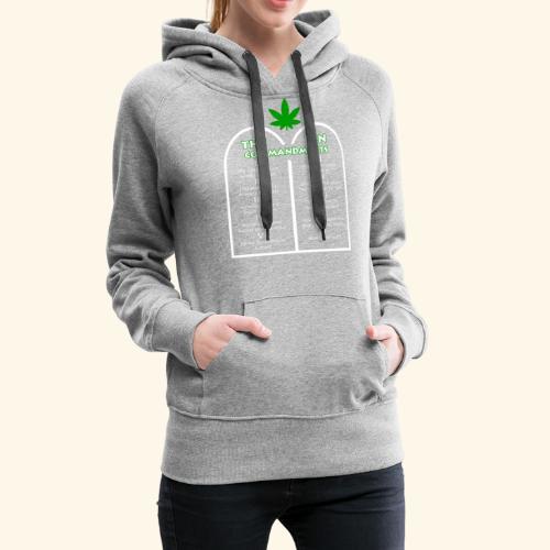 The Ten Commandments of cannabis - Women's Premium Hoodie