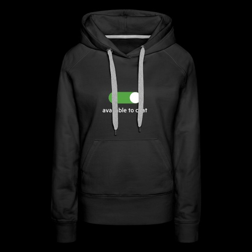 Available to chat Icon Printed Collection - Women's Premium Hoodie