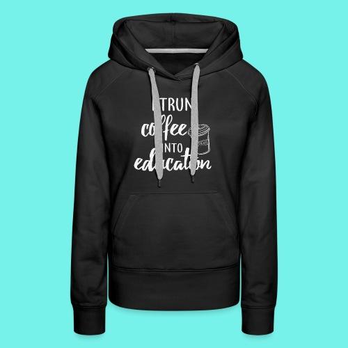 Teacher Shirts, Teacher Life,Lesson Planning Shirt - Women's Premium Hoodie