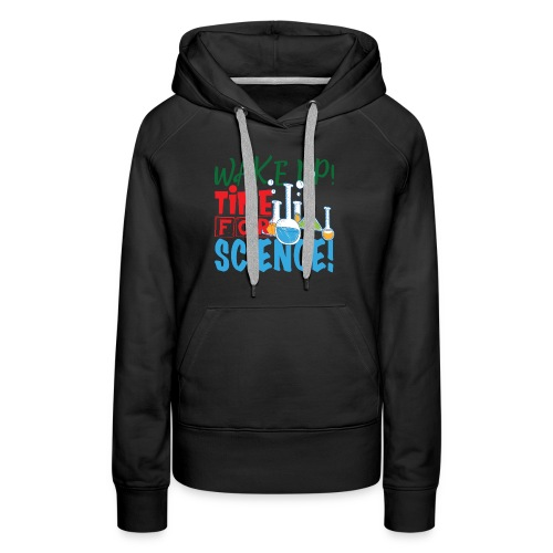 Time for science - Women's Premium Hoodie