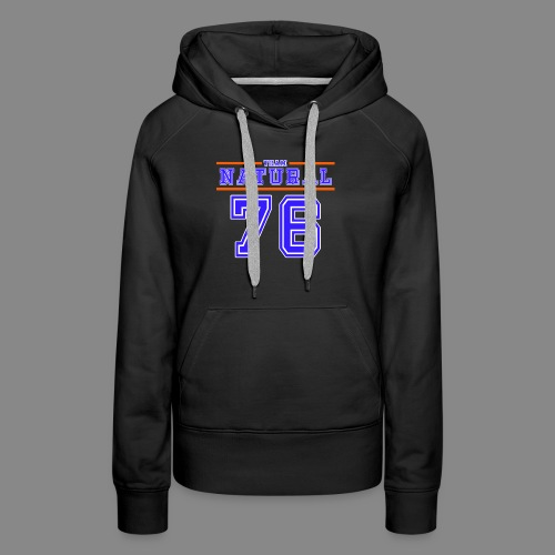 Team Natural 76 - Women's Premium Hoodie