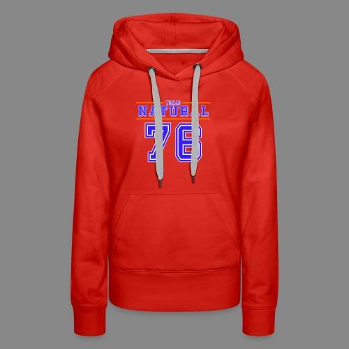 Team Natural 76 - Women's Premium Hoodie
