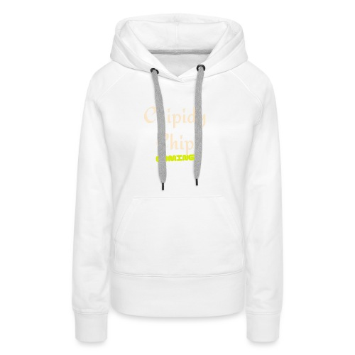 Chipidy Chip Gaming! - Women's Premium Hoodie