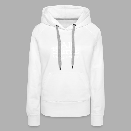 All Saints Logo White - Women's Premium Hoodie