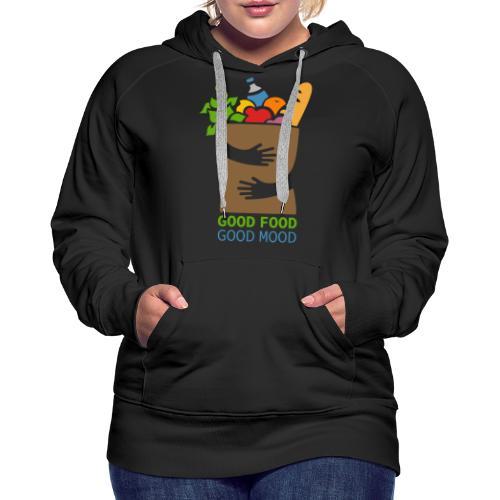 Good Food Good Mood | Minimal Colorful Food Design - Women's Premium Hoodie