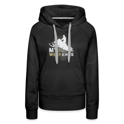 Snowmobile My Weekends - Women's Premium Hoodie