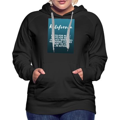 Ketofornia - Women's Premium Hoodie