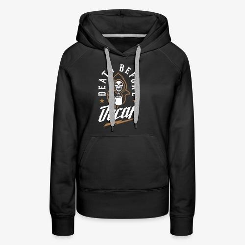 Death Before Decaf - Women's Premium Hoodie