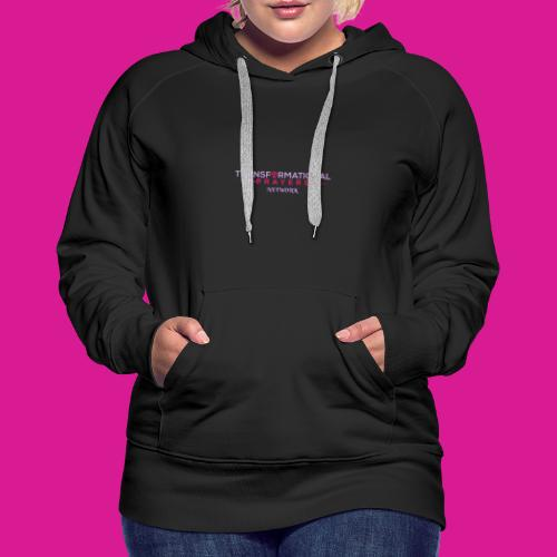 TRANSFORMATIONAL PRAYERS NETWORK DESIGN - Women's Premium Hoodie