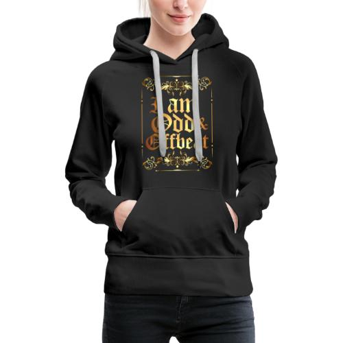 I am Odd and Offbeat - Women's Premium Hoodie