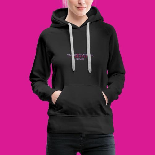 TRANSFORMATIONAL PRAYERS NETWORK DESIGN - Women's Premium Hoodie