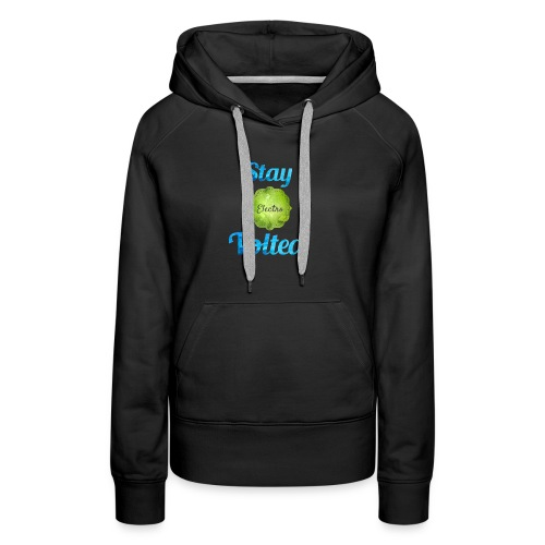 Stay Volted - Women's Premium Hoodie