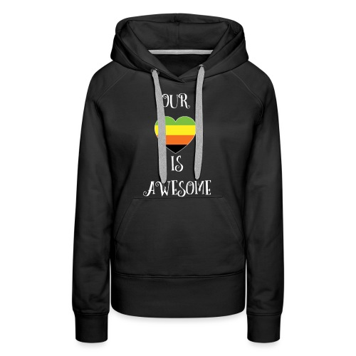 Aromantic Love Is Awesome - Women's Premium Hoodie