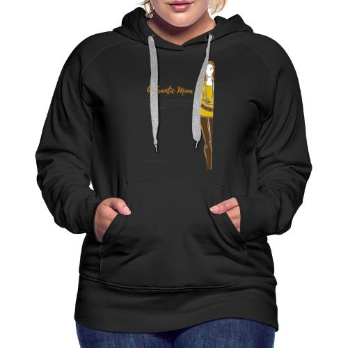 Proud Working Mom Gear - Women's Premium Hoodie