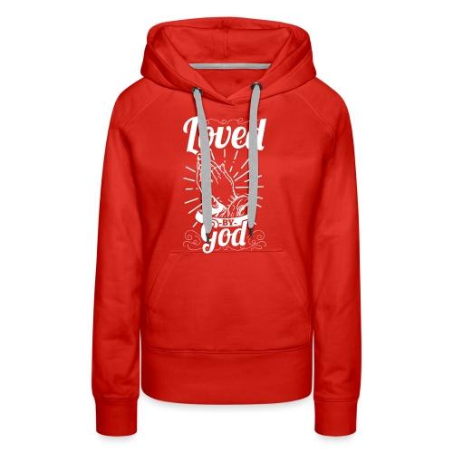 Loved By God - Alt. Design (White Letters) - Women's Premium Hoodie