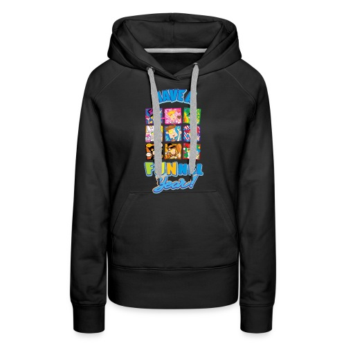 Have a FUNnel Year - Women's Premium Hoodie