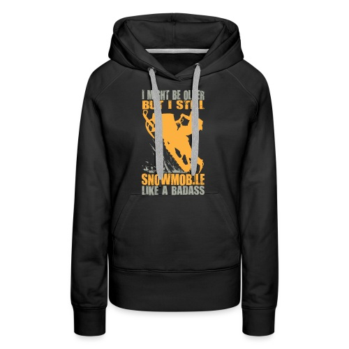 Snowmobile Old Badass - Women's Premium Hoodie
